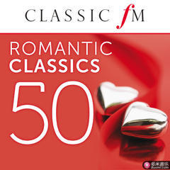 50 romantic classics(by classic fm)