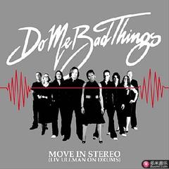 move in stereo