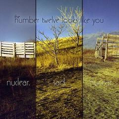 nuclear. sad. nuclear
