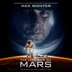 the last days on mars(original motion picture soundtrack)