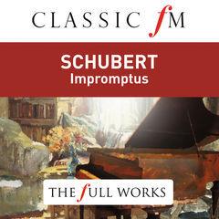 schubert: impromptus(classic fm: the full works)