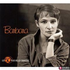 les 50 plus belles chansons : barbara