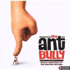 ant bully(music inspired by the motion picture)
