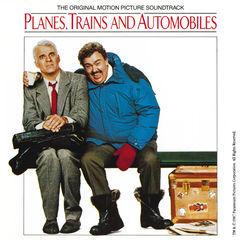 planes, trains and automobiles(original motion picture soundtrack)
