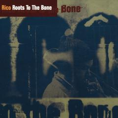 roots to the bone