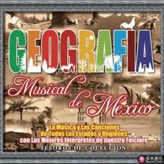 tesoros de colección: geografía musical de méxico