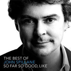 so far so good, like - the best of