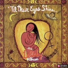 til their eyes shine... the lullaby album
