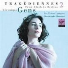 tragediennes, vol.2 - from gluck to berlioz