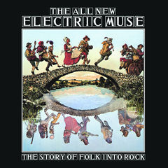 the all new electric muse - the story of folk into rock(3cd set)