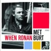 when ronan met burt