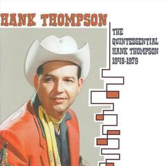the quintessential hank thompson 1948-1979