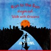 run to the sun / walk with dreams (single)