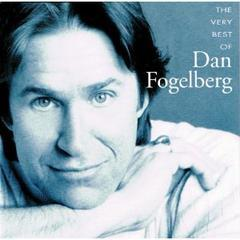 very best of dan fogelberg