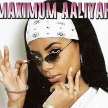 maximum aaliyah